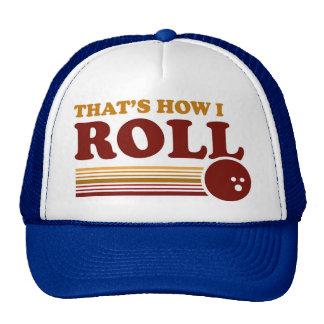 That's How I Roll Cap