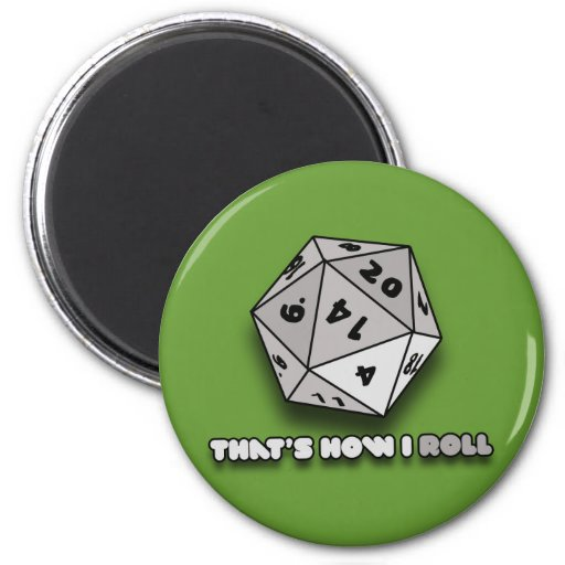 That's How I Roll d20 Magnets
