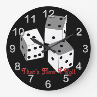 That's How I Roll - Dice Round Wall Clock