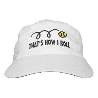 That's how i roll -  Funny tennis hat