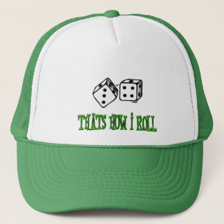 THATS HOW I ROLL TRUCKER HAT