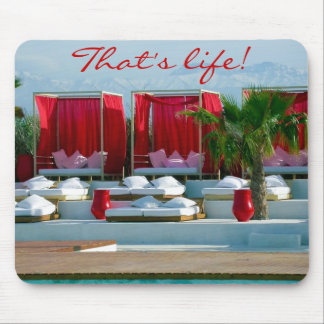 """""""That's life"""", Morocco luxury poolside Mousepads"""