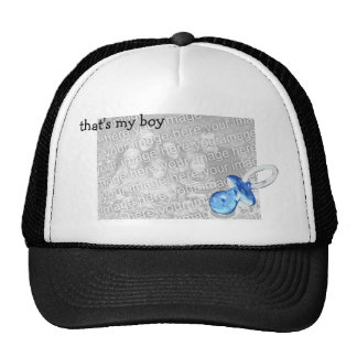 That's my boy! -- Customizable Cap