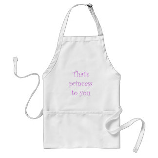 That's princess to you standard apron