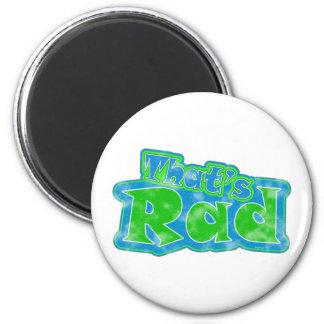 That's Rad Magnet