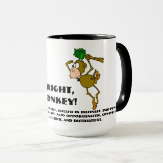 That's right, I'm a monkey Mug