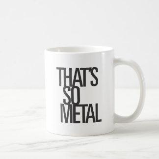 That's So Metal Coffee Mug