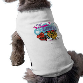 That's the Trouble with Love! Sleeveless Dog Shirt