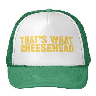That's what cheesehead cap