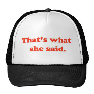 That's What She Said 3 Cap
