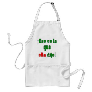 That's what she said! (Spanish) Aprons