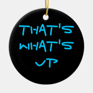 That's What's Up Double-Sided Ceramic Round Christmas Ornament