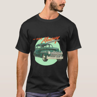 The 1947 Mercury T-Shirt