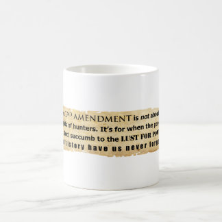 The 2nd Amendment is NOT about Hunter's Rights Basic White Mug