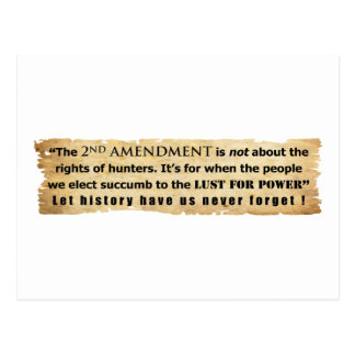 The 2nd Amendment is NOT about Hunter's Rights Postcard