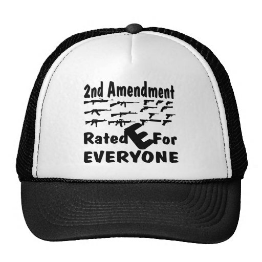 The 2nd Amendment Rated E For Everyone Hats
