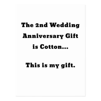 The 2nd Wedding Anniversary is Cotton This is my Postcard