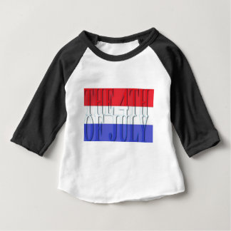 THE 4TH JULY BABY T-Shirt