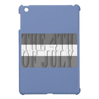 THE 4TH JULY iPad MINI COVER