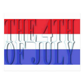 THE 4TH OF JULY Postcard