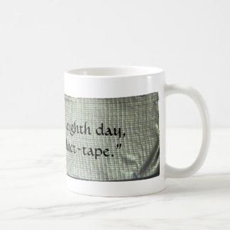The 8th Day Coffee Mug