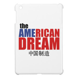 The American Dream (made in China) iPad Mini Cases