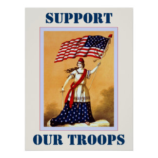 The American Flag ~ Support Our Troops Poster