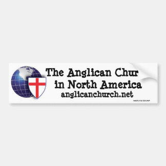 The Anglican Church of North America Bumper Sticker