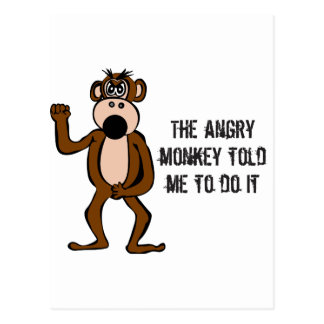 The Angry Monkey Told Me To Do It Postcard