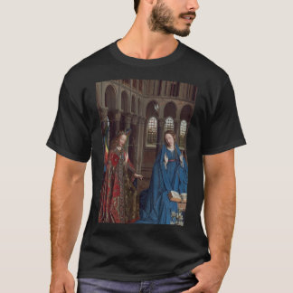 The Annunciation by Jan van Eyck T-Shirt