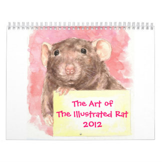 The Art of The Illustrated Rat 2012 Calendar