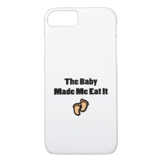 The Baby Made Me Eat It Funny Food Pregnancy iPhone 8/7 Case
