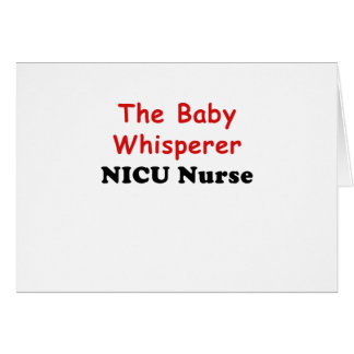 The Baby Whisperer Nicu Nurse Card