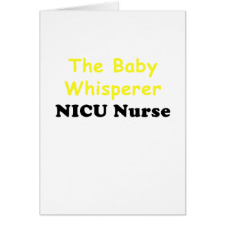 The Baby Whisperer Nicu Nurse Card