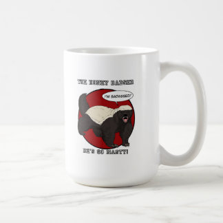 The Badassed Honey Badger Coffee Mugs