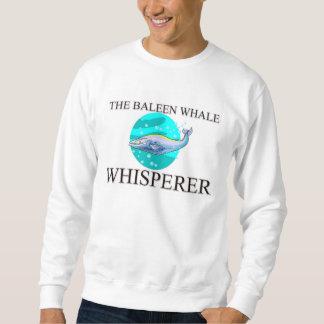The Baleen Whale Whisperer Sweatshirt