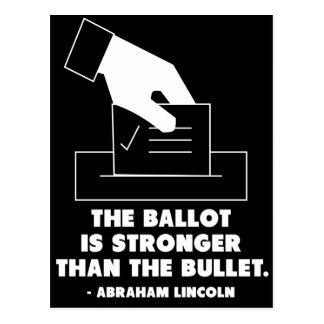 The ballot is stronger than the bullet postcard