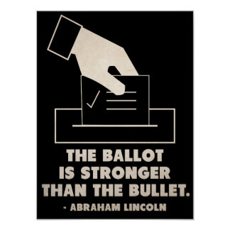 The ballot is stronger than the bullet poster