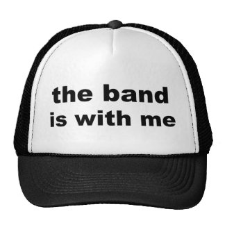 the band is with me cap