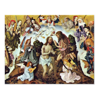 The Baptism Of Christ By Meister Des Bartholomäusa 11 Cm X 14 Cm Invitation Card