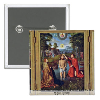 The Baptism Of Christ With Donors And Their Patron Button
