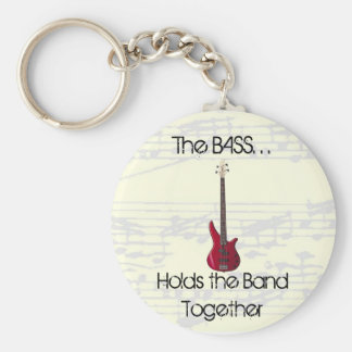 The Bass Holds the Band Together Keychain