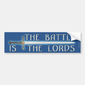 The Battle is the Lord's Bumper Sticker