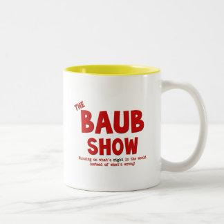 The Baub Show 15 oz Coffee Mug