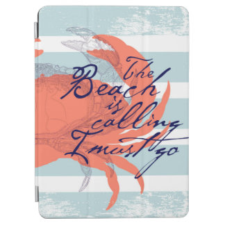 The Beach is Calling I Must Go iPad Air Cover