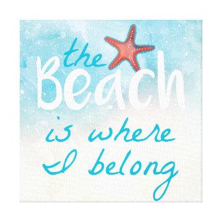 The Beach Is Where I Belong | Canvas Print