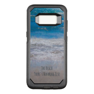 The Beach, There's Nothing Else Photo Art OtterBox Commuter Samsung Galaxy S8 Case