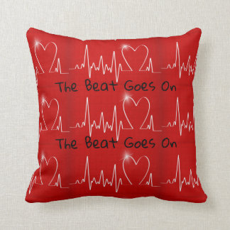 The Beat Goes on - Funny Post-Heart Attack Cushion