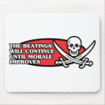 The Beatings Will Continue Until Morale Improves Mouse Mat