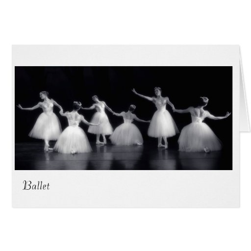 The Beauty Of It All, Ballet Greeting Cards